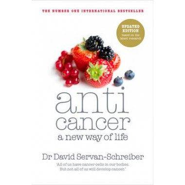Anticancer :A New Way of Life