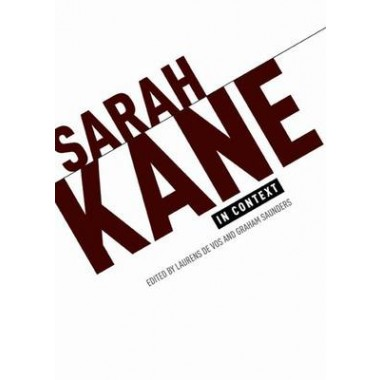 Sarah Kane in Context :Essays