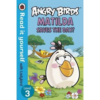RIY LB L3: ANGRY BIRDS: MATILDA SAVES TH
