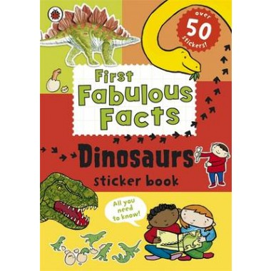 Ladybird First Fabulous Facts: Dinosaurs Sticker Book
