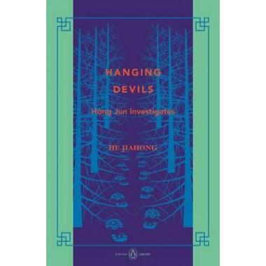 Hanging Devils: Hong Jun Investigates: China Library