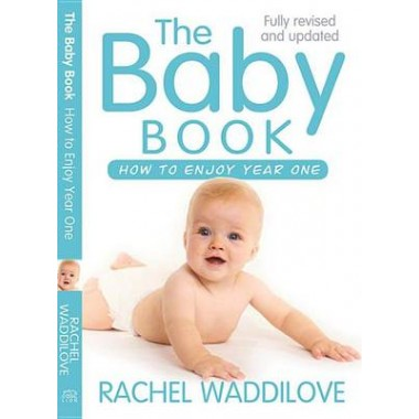 The Baby Book :How to enjoy year one