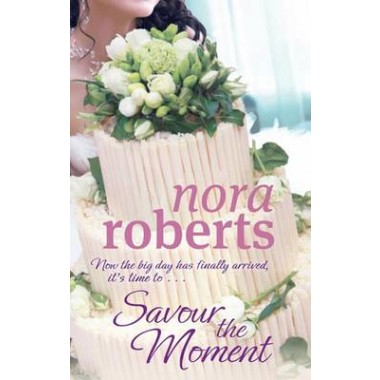 Savour The Moment :Number 3 in series