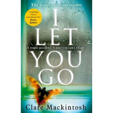 I Let You Go :The Richard & Judy Bestseller