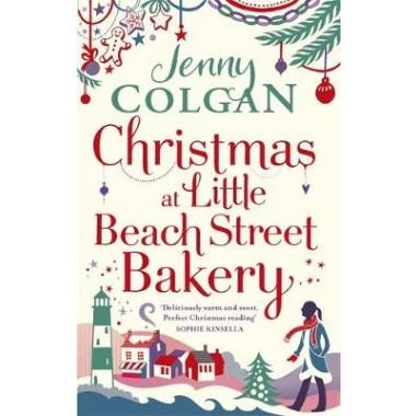 Christmas at Little Beach Street Bakery :The best feel good festive read this Christmas