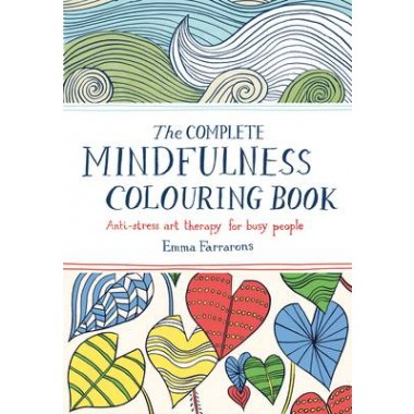 The Complete Mindfulness Colouring Book