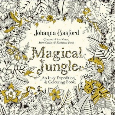 Magical Jungle :An Inky Expedition & Colouring Book