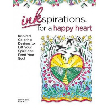 Inkspirations for a Happy Heart :30 Inspired Coloring Designs to Lift Your Spirit and Spark Your Creativity