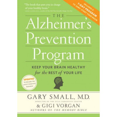 The Alzheimer's Prevention Program :Keep Your Brain Healthy for the Rest of Your Life