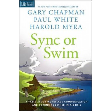 Sync or Swim :A Fable about Workplace Communication and Coming Together in a Crisis