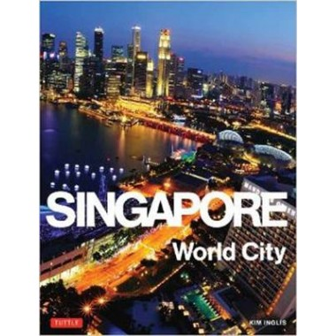 Singapore :World City