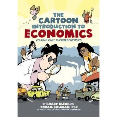 Cartoon Introduction to Economics :Volume One: Microeconomics