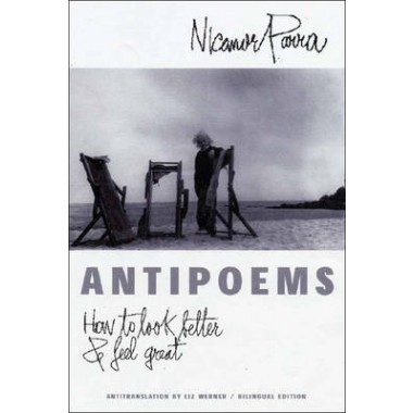 Antipoems :How to Look Better & Feel Great