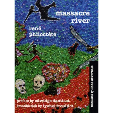 Massacre River: Novel