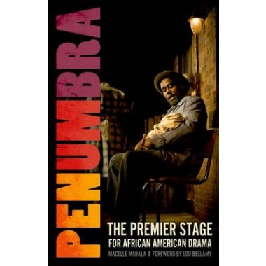 Penumbra :The Premier Stage for African American Drama