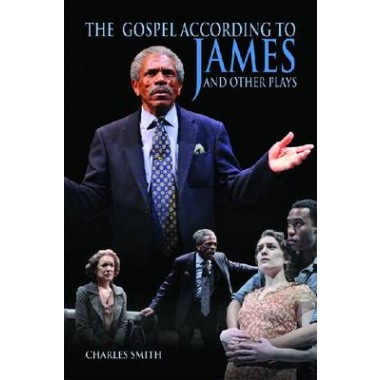 The Gospel According to James and Other Plays