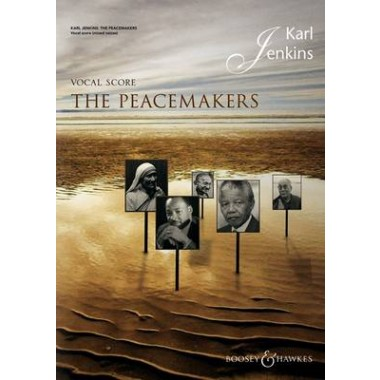 The Peacemakers :For Chorus & Ensemble