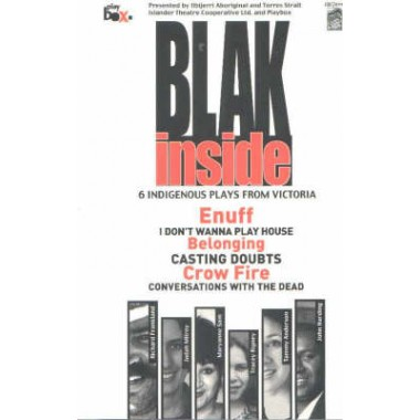 Blak Inside :Enuff / I Don (TM)t Wanna Play House / Belonging / Crow Fire