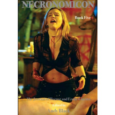 Necronomicon :The Journal of Horror and Erotic Cinema :Bk.5