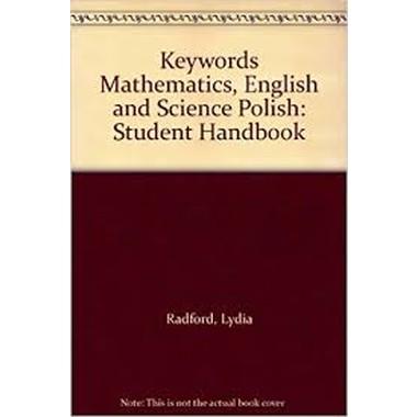 Keywords Mathematics, English and Science Polish :Student Handbook