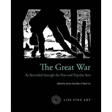 The Great War :As Recorded Through the Fine and Popular Arts