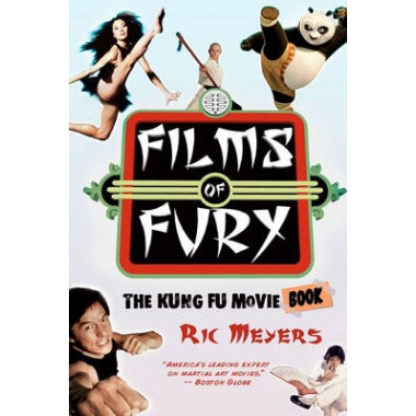 Films of Fury :The Kung Fu Movie Book