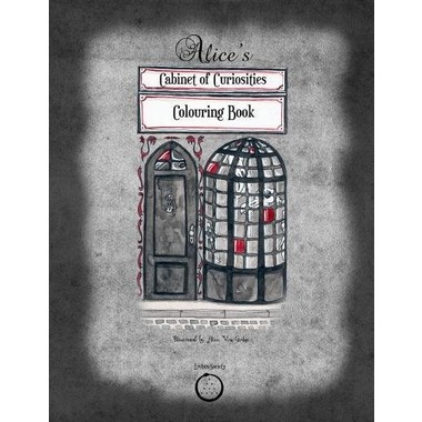 Alice's Cabinet of Curiosities :Colouring Book