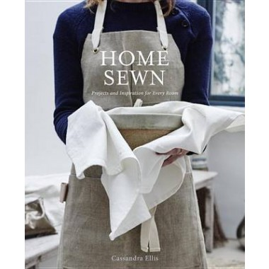 Home Sewn :Projects and Inspiration for Every Room