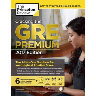 Cracking the GRE Premium Edition with 6 Practice Tests :2017