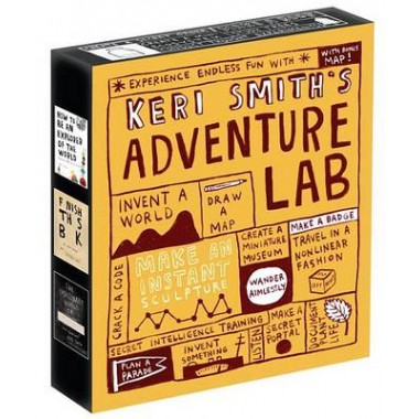 Keri Smiths Adventure Lab :A Boxed Set of How to Be an Explorer of the World, Finish This Book, and the Imaginary World of . . .