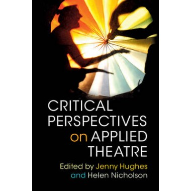 Critical Perspectives on Applied Theatre