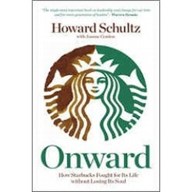 Onward: How Starbucks Fought