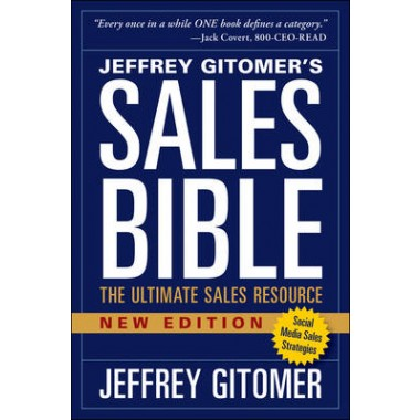 The Sales Bible, New Edition :The Ultimate Sales Resource