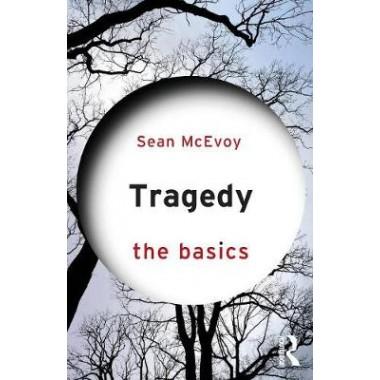 Tragedy: The Basics