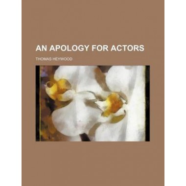 An Apology for Actors