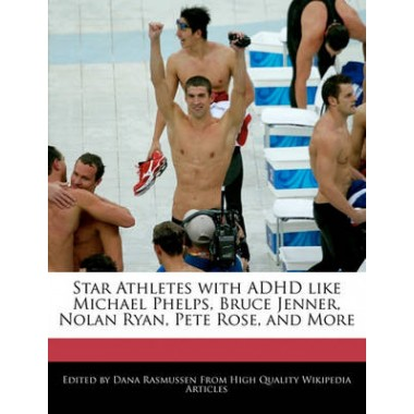 Star Athletes with ADHD Like Michael Phelps, Bruce Jenner, Nolan Ryan, Pete Rose, and More