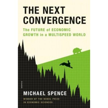 The Next Convergence :The Future of Economic Growth in a Multispeed World