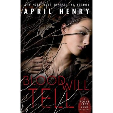 Blood Will Tell :A Point Last Seen Mystery