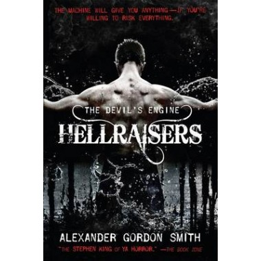 The Devil's Engine: Hellraisers :(Book 1)