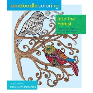 ZENDOODLE COLOURING: INTO THE FOREST /P