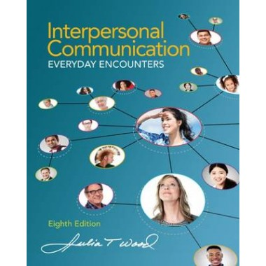 Interpersonal Communication :Everyday Encounters