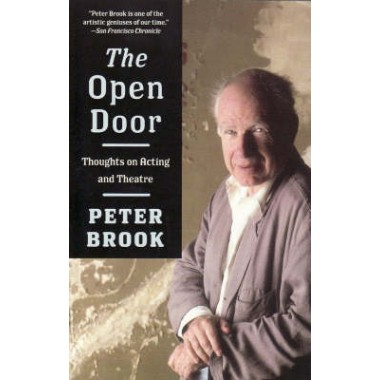The Open Door :Thoughts on Acting and Theatre