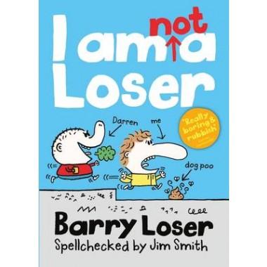 Barry Loser: I am Not a Loser :Tom Fletcher Book Club 2017 title