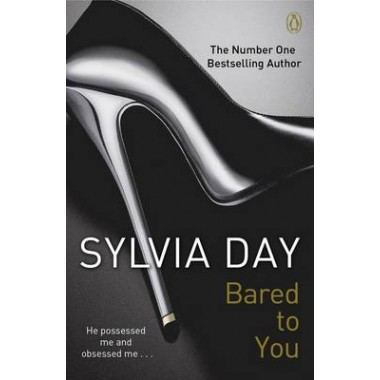 Bared to You :A Crossfire Novel