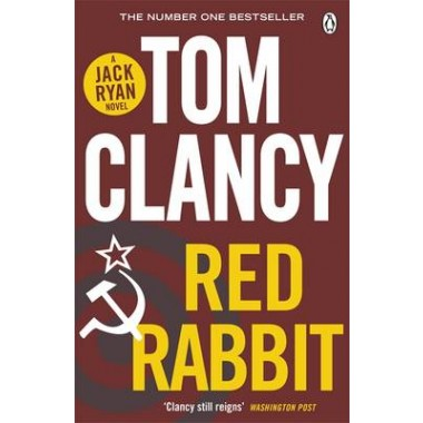 Red Rabbit :INSPIRATION FOR THE THRILLING AMAZON PRIME SERIES JACK RYAN