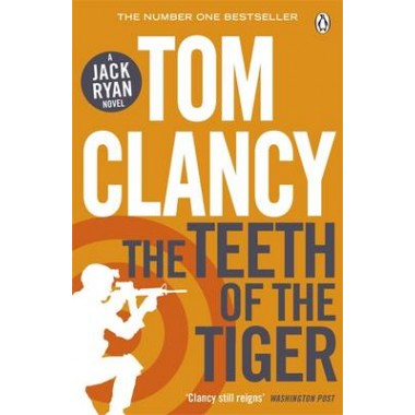 The Teeth of the Tiger :INSPIRATION FOR THE THRILLING AMAZON PRIME SERIES JACK RYAN