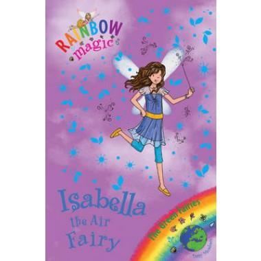 Rainbow Magic: Isabella the Air Fairy :The Green Fairies Book 2