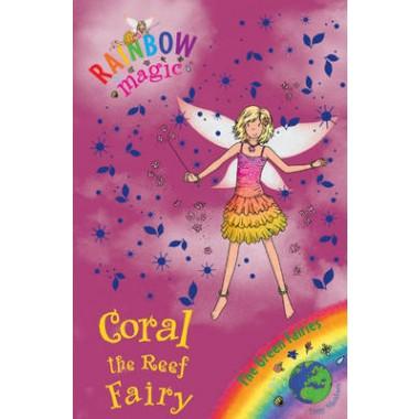 Coral the Reef Fairy :The Green Fairies :Book 4