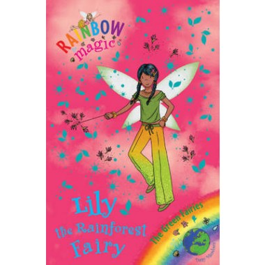 Rainbow Magic: Lily the Rainforest Fairy :The Green Fairies Book 5