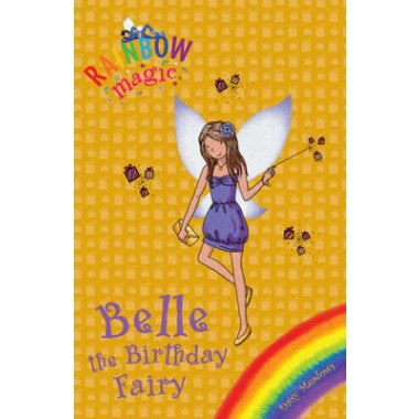 Rainbow Magic: Belle the Birthday Fairy :Special